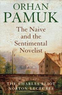 Naive and the Sentimental Novelist