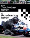 Fra Trackday Korer Til Roadracing Korer