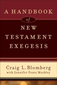 Handbook of New Testament Exegesis