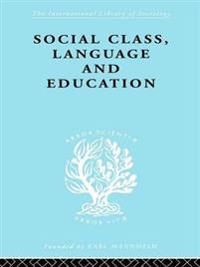 Social Class Language and Education
