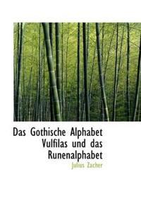Das Gothische Alphabet Vulfilas Und Das Runenalphabet