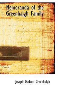 Memoranda of the Greenhalgh Family