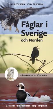 Fåglar i Sverige och Norden : fälthandbok för alla