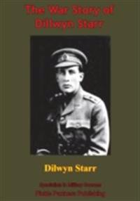 War Story Of Dillwyn Parrish Starr