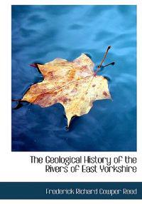 The Geological History of the Rivers of East Yorkshire