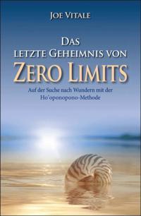 Das letzte Geheimnis von &quote;Zero Limits&quote;