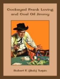 Cockeyed Frank Loving and Coal Oil Jimmy