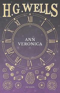 Ann Veronica - (1909)