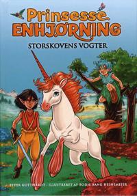 Prinsesse Enhjørning - Storskovens vogter