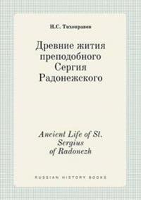 Ancient Life of St. Sergius of Radonezh
