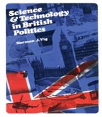 Science and Technology in British Politics