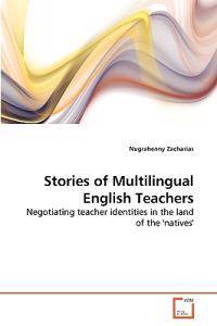Stories of Multilingual English Teachers