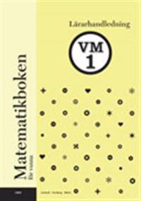 Matematikboken för vuxna VM1 Lärarhandledning