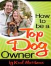 How to Be a Top Dog Owner