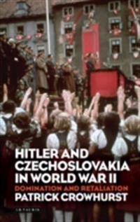Hitler and Czechoslovakia in World War II