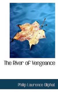 The River of Vengeance