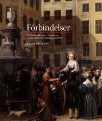 Förbindelser : fem Leksandskvinnor i Gamla stan - plats, arbete och resande under 200 år