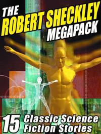 Robert Sheckley Megapack