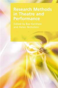 Research Methods in Theatre and Performance