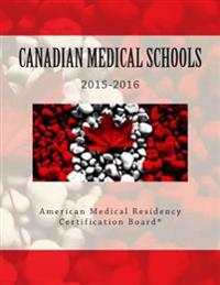 Canadian Medical Schools: American Medical Residency Certification Board