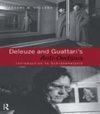 Deleuze and Guattari's Anti-Oedipus