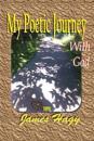 My Poetic Journey: With God