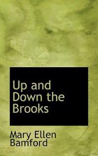 Up and Down the Brooks
