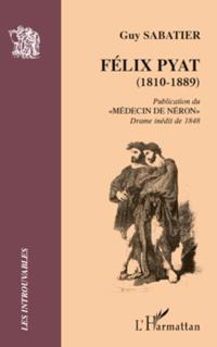 FELIX PYAT (1810-1889)