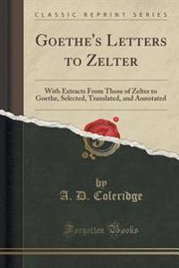 Goethe's Letters to Zelter