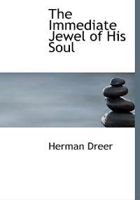 The Immediate Jewel of His Soul