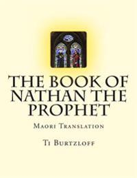 The Book of Nathan the Prophet: Maori Translation