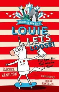 Unicorn in new york: louie lets loose!