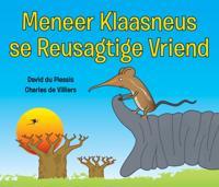Meneer Klaasneus se Reusagtige Vriend
