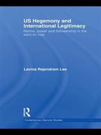 US Hegemony and International Legitimacy