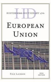 Historical Dictionary of the European Union 2016