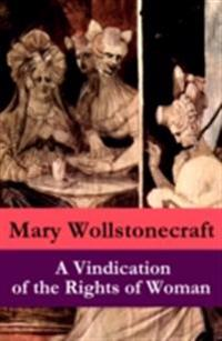Vindication of the Rights of Woman (a feminist literature classic)