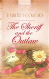 Sheriff & The Outlaw