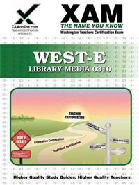 West-E Library Media 0310 Teacher Certification Test Prep Study Guide