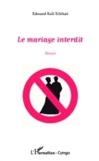 Le mariage interdit