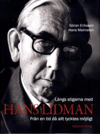 Längs stigarna med Hans Lidman : från en tid då allt tycktes möjligt
