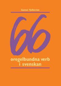 66 oregelbundna verb i svenskan