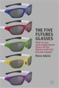 Five Futures Glasses