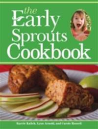 Early Sprouts Cookbook