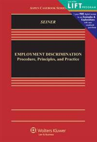 Employment Discrimination: Procedures, Principles, and Practice