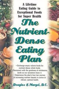 Nutrient-Dense Eating Plan