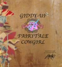 Giddy-Up Fairytale Cowgirl