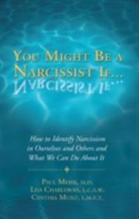 You Might Be a Narcissist If...
