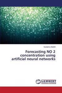Forecasting No 2 Concentration Using Artificial Neural Networks