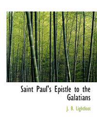 Saint Paul's Epistle to the Galatians