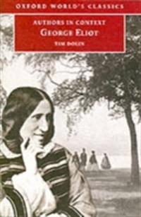George Eliot (Authors in Context)